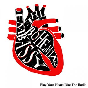 Image for 'Play Your Heart Like the Radio'