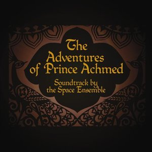 Image for 'The Adventures of Prince Achmed'