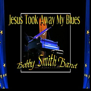 Image for 'Jesus Took away My Blues'
