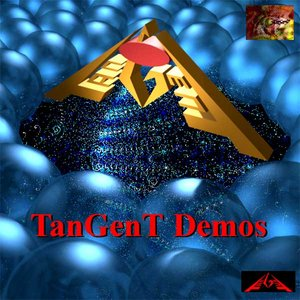 Image for 'TanGenT Demos'