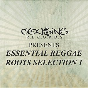 Image for 'Cousin Records Presents Essential Reggae Roots Selection 1'