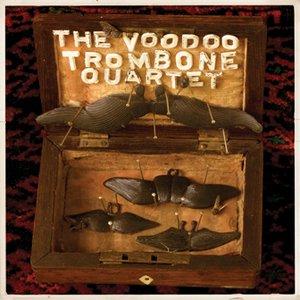 Image for 'The Voodoo Trombone Quartet ...Again'