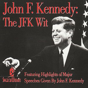 Image for 'John F. Kennedy: The JFK Wit'