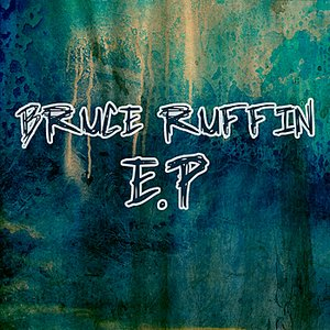 Image for 'Bruce Ruffin - EP'