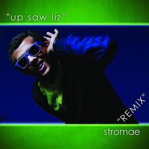 Image for 'Up Saw Liz - Remix'