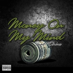 Image for 'Money On My Mind (feat. Dniro)'