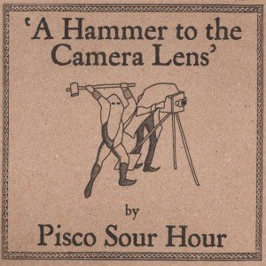 Image for 'A Hammer To The Camera Lens'