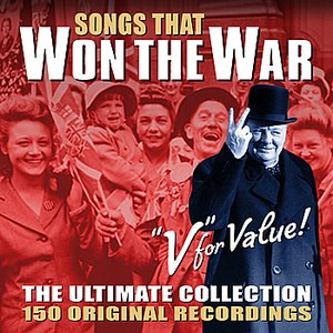 Image for 'Songs That Won The War - The Ultimate Collection (Remastered)'