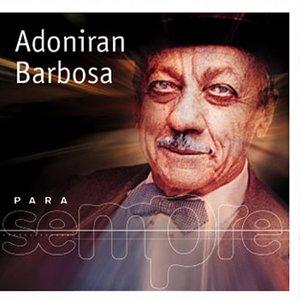 Image pour 'Para Sempre - Adoniran Barbosa'