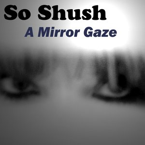 Image for 'A Mirror Gaze'