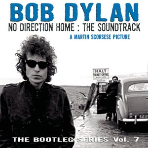 Image for 'The Bootleg Series, Vol. 7 - No Direction Home: The Soundtrack'