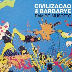 Image for 'Civilizacao & Barbarye'