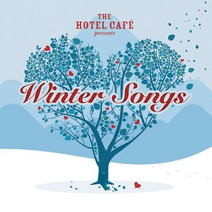 Imagen de 'The Hotel Café presents... Winter Songs'