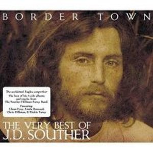 Image for 'Border town: The very best of J.D. Souther'