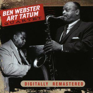 Image for 'Ben Webster & Art Tatum Quartet'