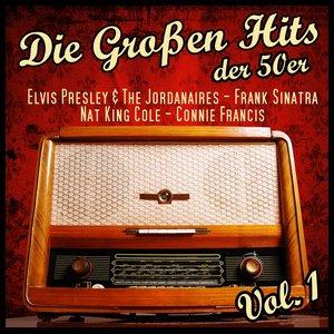 Image for 'Die Grossen Hits Der 50er, Vol.1'