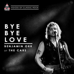 "Image for 'Live By The Waterside ""Bye Bye Love"" Ft Benjamin Orr of the Cars'"