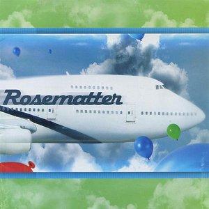 Image for 'Rosematter'