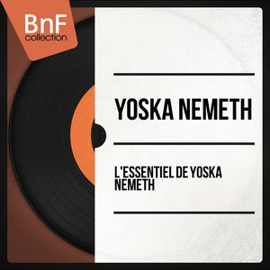 Image for 'L'essentiel de Yoska Nemeth'