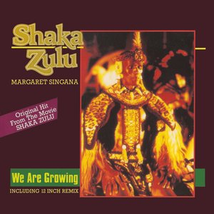 Imagen de 'We Are Growing (Theme from Shaka Zulu)'