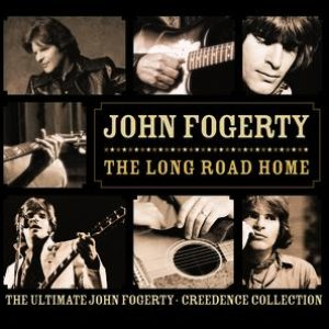 Image for 'The Long Road Home - The Ultimate John Fogerty - Creedance Collection'