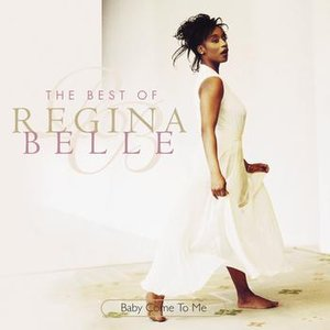 Imagem de 'Baby Come To Me: The Best Of Regina Belle'
