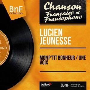 Image for 'Mon p'tit bonheur / Une voix (Mono version)'
