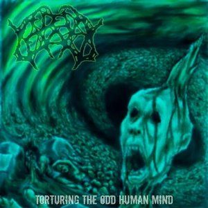 Image for 'Torturing The Odd Human Mind'
