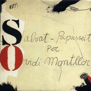 Image for 'Salvat-Papasseit per Ovidi Montllor'