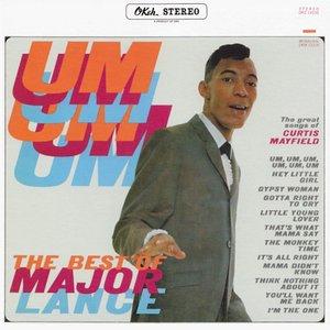 Imagen de 'Um, Um, Um, Um, Um, Um - The Best Of Major Lance'