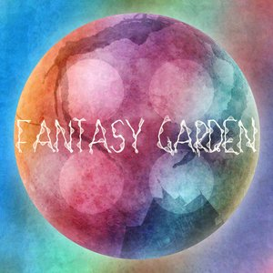 Image for 'Fantasy Garden'