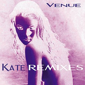 Image for 'Kate Remixes'