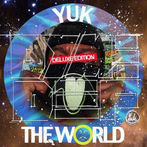 Image for 'Yuk The World (Deluxe Edition)'