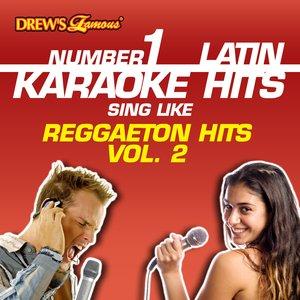 Image for 'Drew's Famous #1 Latin Karaoke Hits: Reggaeton Hits Vol. 2'