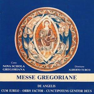Image for 'Messe Gregoriane (De Angelis, Cum Iubilo, Orbis Factor, Cunctipotens Genitor Deus)'