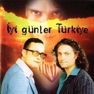 Image for 'İyi Günler Türkiye'