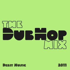 Image for 'The Dub-Hop Mix'