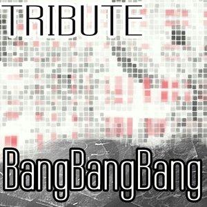 Image for 'Bang Bang Bang (Selena Gomez & The Scene Tribute) - Single'