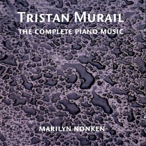 Image for 'Murail, T.: Complete Piano Works'
