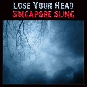 Image pour 'Lose Your Head'