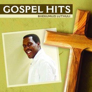 Image for 'Gospel Hits - Bhekumuzi Luthuli'