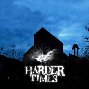 Image for 'Harder times'
