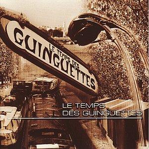 Image for 'Les Temps Des Guinguettes'