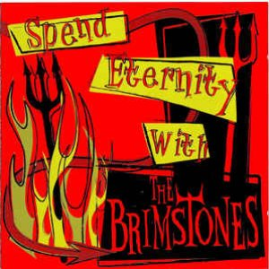 Image for 'Spend Eternity with the Brimstones'