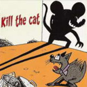 Bild für 'Kill the Cat'