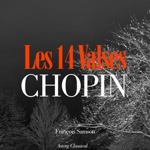 Image for 'Chopin: Les 14 valses'