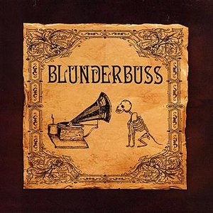 Image for 'Blunderbuss'