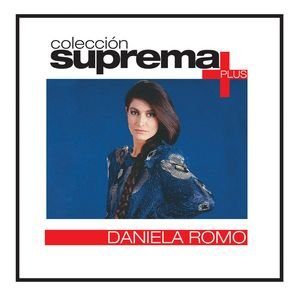 Image for 'Coleccion Suprema Plus- Daniela Romo'