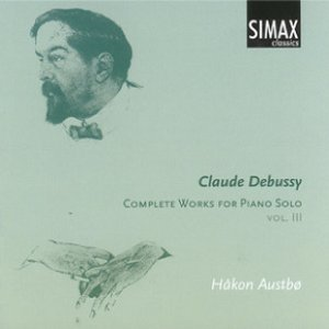Bild für 'Debussy: Complete Works for Piano Solo, Vol. III'