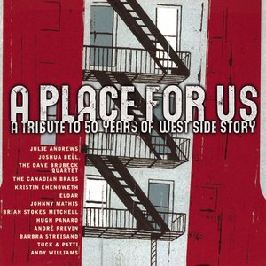 Bild för 'A Place For Us - A Tribute to 50 Years of West Side Story [Digital Version]'